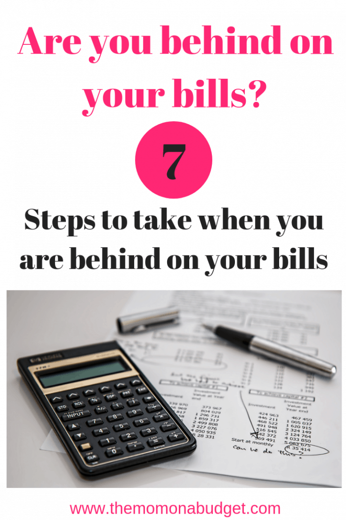 Are you behind on your bills_ 7 steps to take when you are behind on your bills.