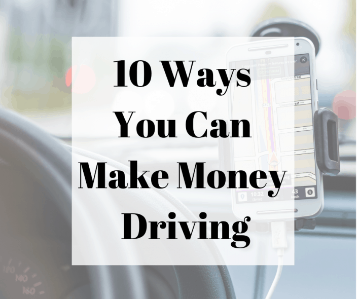10 Ways You Can Make Money Driving