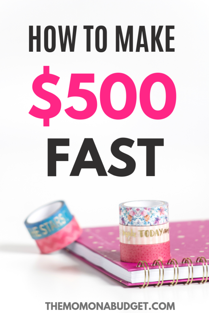 How to make $500 Fast