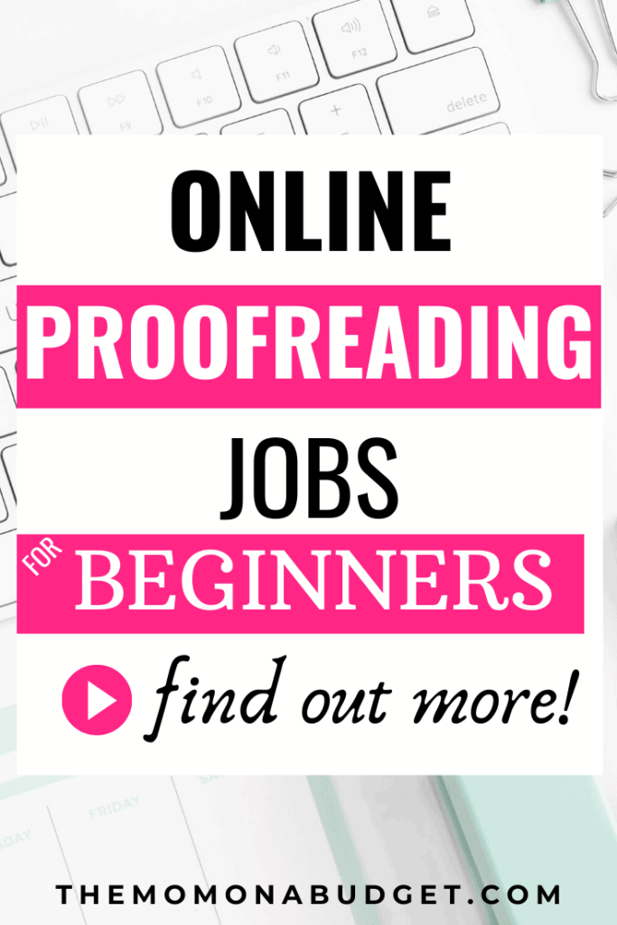 20 Online Proofreading Jobs for Beginners