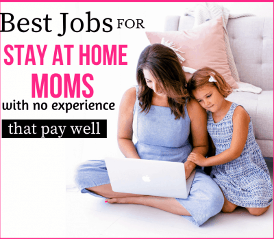 22-jobs-for-stay-at-home-moms-with-no-experience
