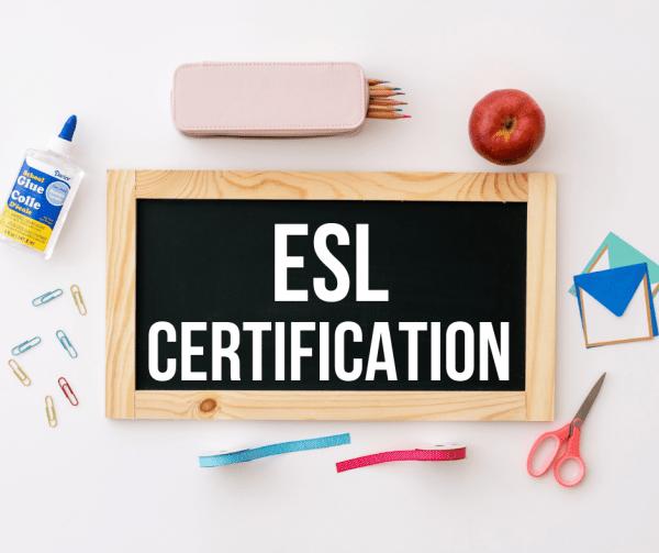 ESL Certification